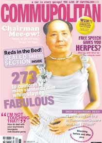17/5/2006--supplied --Chaff's cover story of Chairman Mao , at Massey . story Caitlin17/05/2006201896Jonathan CameronPalmerston NorthCopyright to Manawatu Standard. This photograph may not be reproduced, copied or published in any printed or digital form without permission.Best