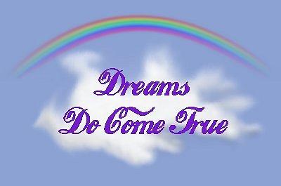 dreams-come-true-dreams-can-come-true-31082859-400-265