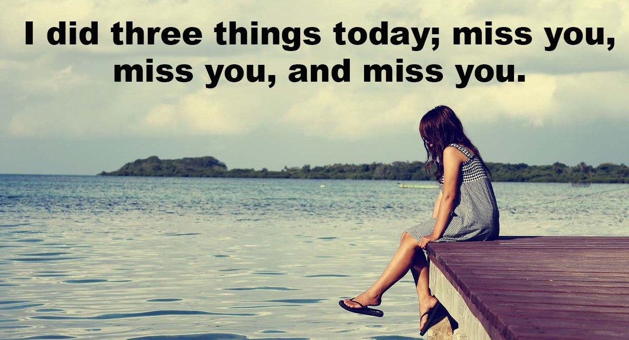 I-did-three-things-today-miss-you-miss-you-and-miss-you